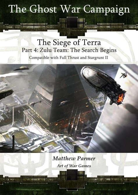 Terra The Search the ghost war caign the siege of terra zulu team the