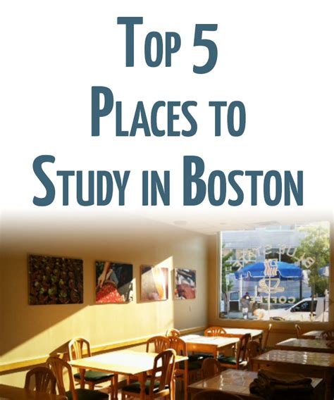 A Place To Study Top 5 Places To Study In Boston