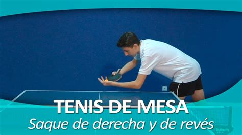 imagenes motivadoras de tenis de mesa tenis de mesa 6 saque de derecha y de rev 233 s youtube