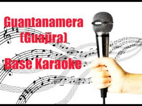 guantanamera zucchero testo guantanamera guajira base karaoke hostzin