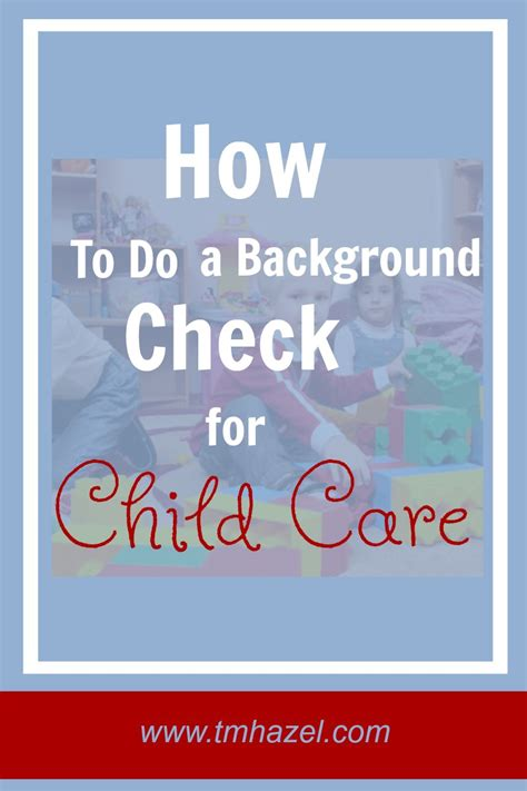 How To Do A Background Check On A Nanny T M Hazel