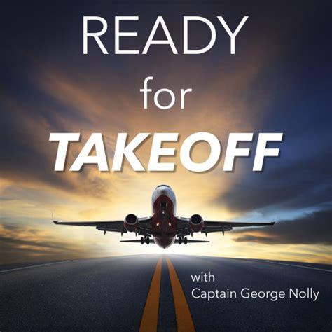 Ready Take ready for takeoff