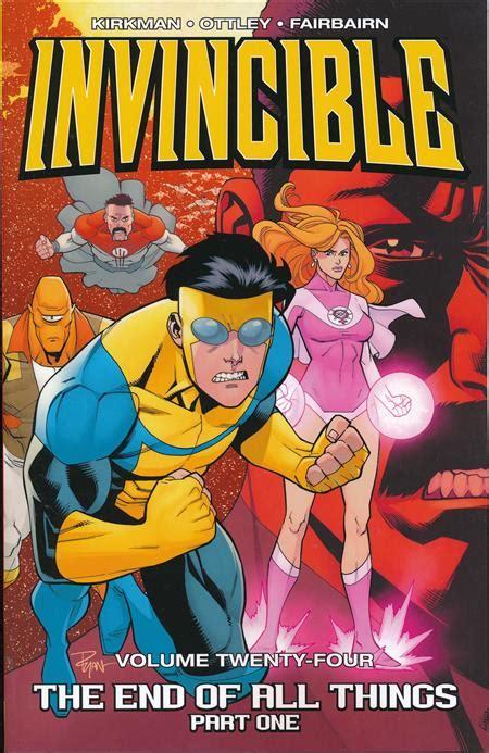Invincible Tp Vol 06 Different World Image Comics invincible tp vol 24 end of all things part 1 mr