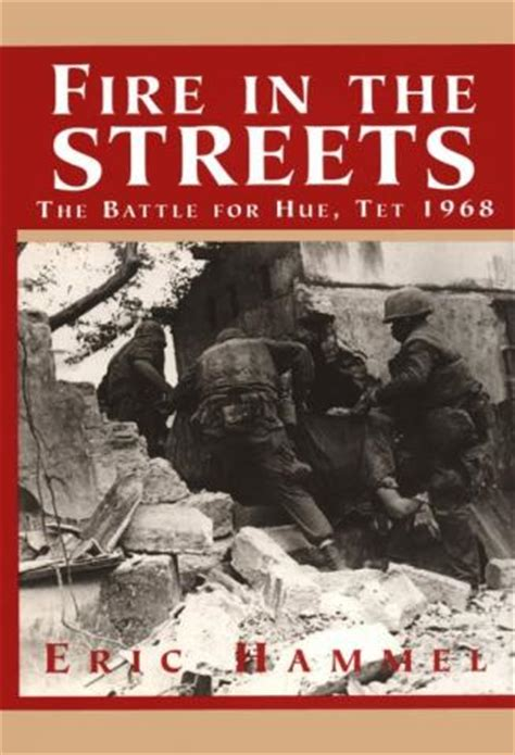in the streets the battle for hue tet 1968 books in the streets the battle for hue tet 1968