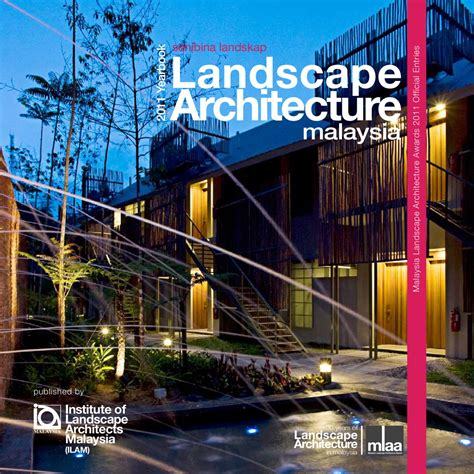 Landscape Architecture Malaysia Malaysia Landscape Architecture Yearbook 2011 By Charles