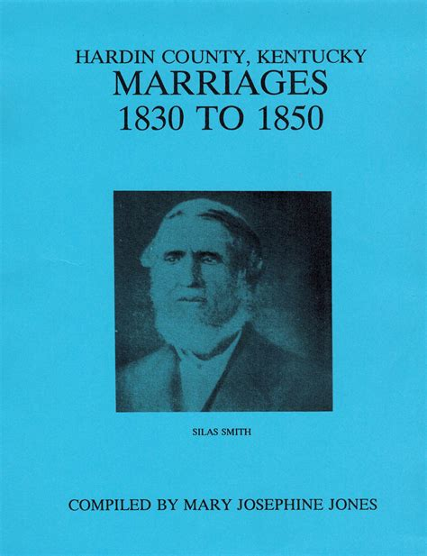 Hardin County Ky Records Hardin County Kentucky Marriages 1830 To 1850 Ancestral Trails Historical Society