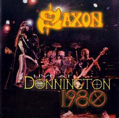 saxon album wikipedia saxon live at donnington 1980 cd album at discogs