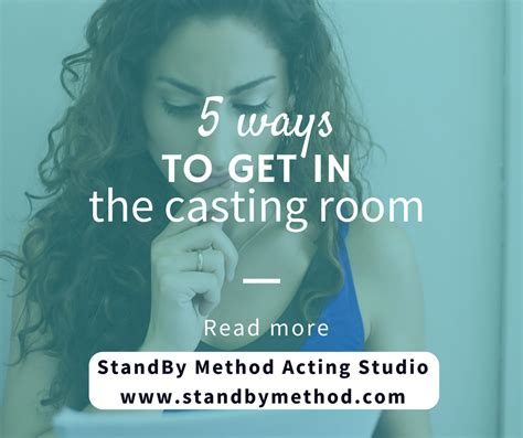 get a room in 5 ways to get in the room standby method acting studio