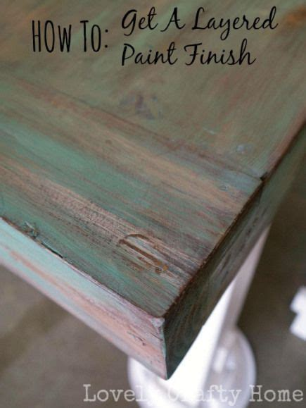 diy layered paint finish tutorial paint furniture