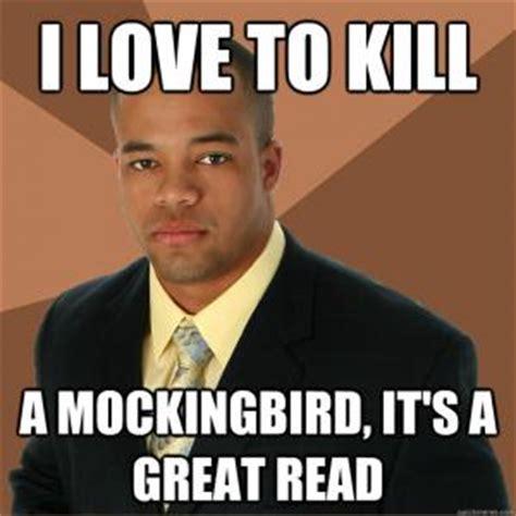 To Kill A Mockingbird Meme - to kill a mockingbird jokes kappit