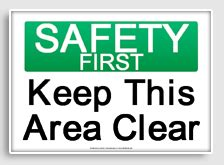 free printable keep area clean signs osha safety signs freesignage com completely free