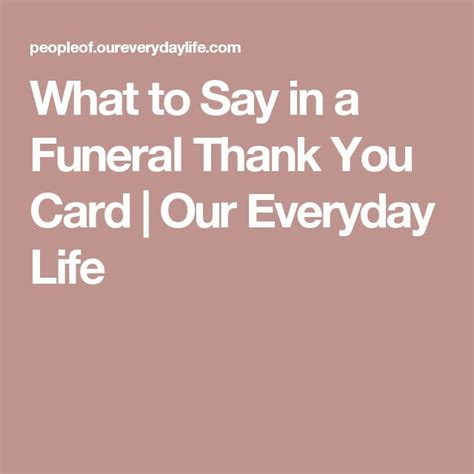 What To Say In A Funeral Thank You Card best 25 funeral thank you notes ideas on
