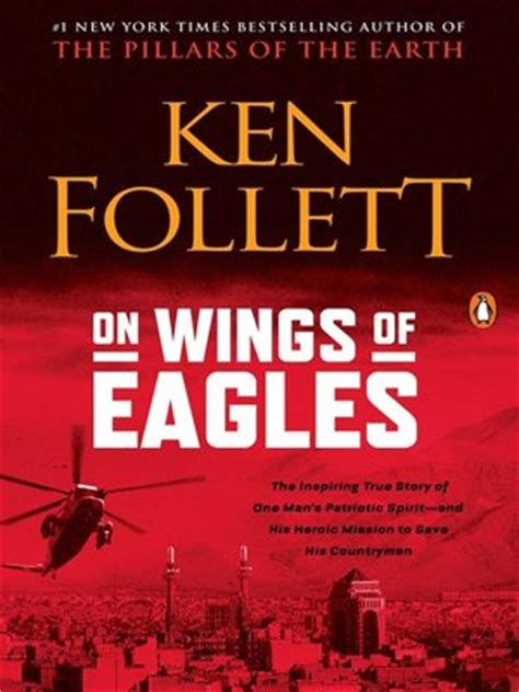 Winter Of The World Ken Follett Ebook on wings of eagles by ken follett 183 overdrive ebooks audiobooks and for libraries