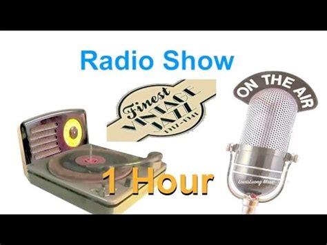 radio show best vintage jazz radio shows in 1940