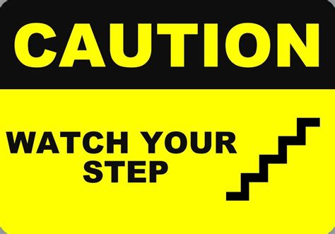 signs your is in caution your step 7x10 metal safety signs ebay
