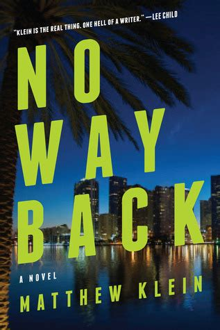 no way back books no way back by matthew klein reviews discussion