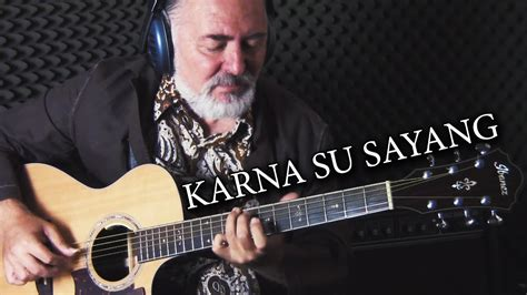 karna su sayang fingerstyle guitar cover youtube
