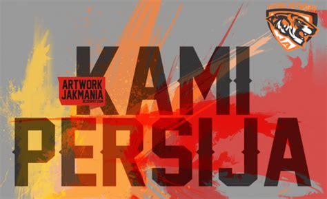 gambar foto  jak mania persija jakarta wallpaper