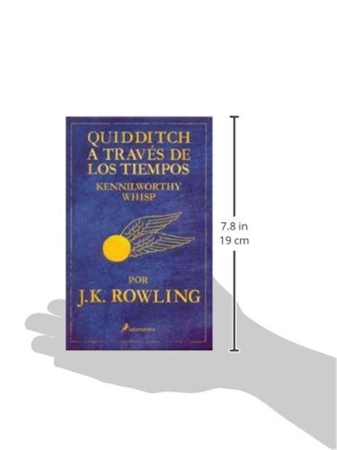 quidditch a traves de 8498382696 libro quidditch a traves de los tiempos kennilworthy