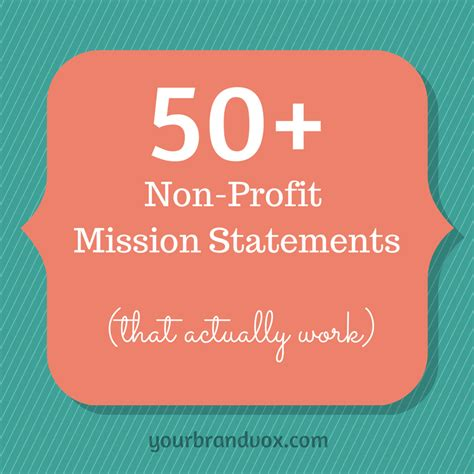 mission statement for non profit template 50 non profit mission statements to inspire your organization