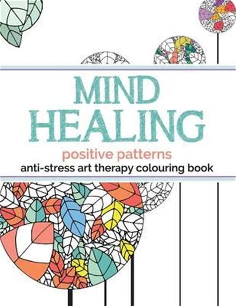 mind healing anti stress therapy colouring book