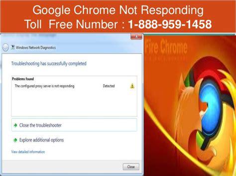 chrome not responding 1 888 959 1458 google chrome not working responding