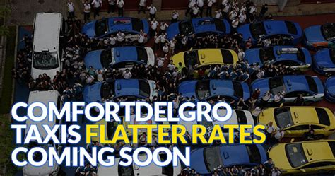 comfort taxi rates comfortdelgro taxis to charge flatter rates soon great