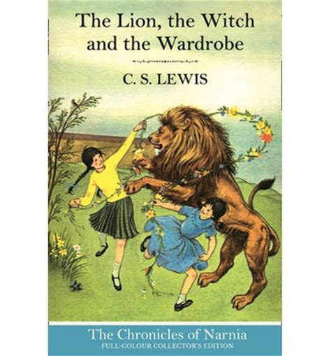 The The Witch And The Wardrobe Chapter 6 the the witch and the wardrobe c s lewis pauline baynes 9780007588527