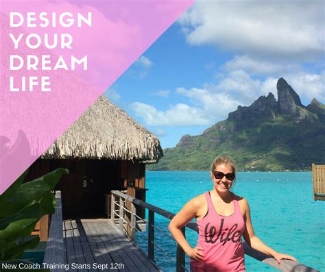 design your dream life design your dream life new coach training starting soon