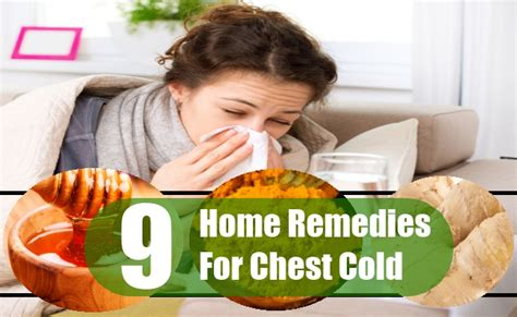 9 home remedies for chest cold search home remedy