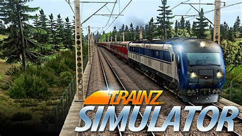 trainz driver full version apk trainz simulator euro driving for android free download