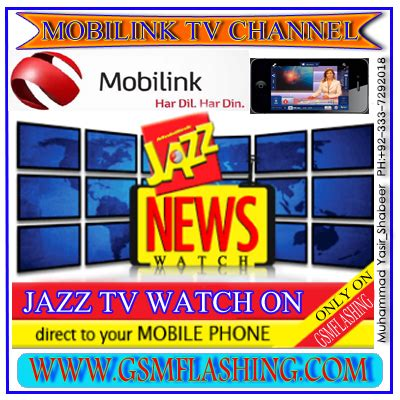 mobilink mobile tv mobilink jazz network tv channels on your mobile