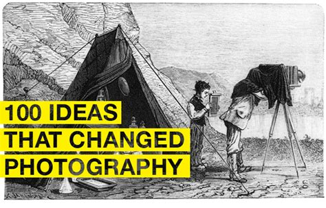 100 ideas that changed 100 ideas that changed photography