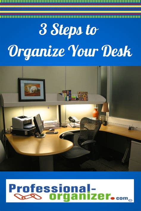 how to organize your desk at work how to organize your desk at work office desk