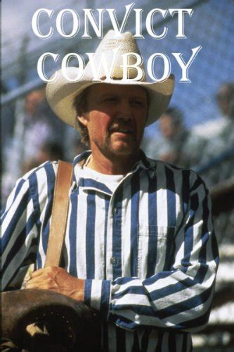 cowboy film imdb convict cowboy tv movie 1995 imdb