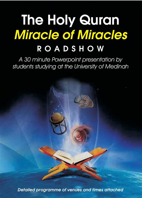 The Miracle Of The Holy Quran Miracle Of Miracles Roadshow Muslimah Style