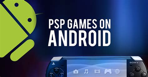 ppsp apk play psp on android