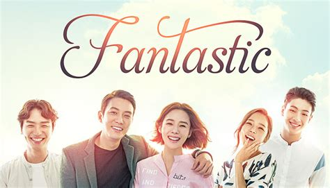 K Drama Fantastic 2016 fantastic 판타스틱 episodes free on dramafever