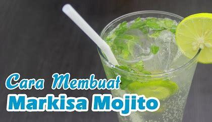 Dijamin Sirup Markisa resep dan cara membuat markisa mojito