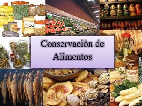 5 tecnicas de conservacion de alimentos conservacion de alimentos