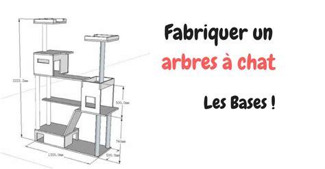 Fabriquer Arbre A Chat by Comment Fabriquer Un Arbre 224 Chat Guide De Base