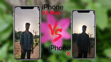 iphone xs max vs iphone x comparison quot hdr is awesome quot