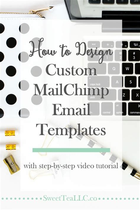 creating mailchimp templates how to design custom mailchimp email templates email