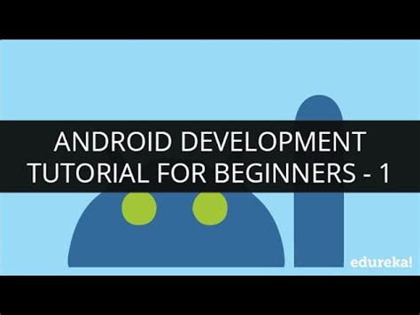 tutorial android for beginners android development tutorial for beginners 1