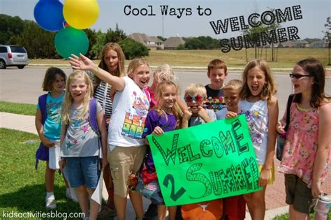 Cool Ways To In Summer by Cool Ways To Welcome Summer
