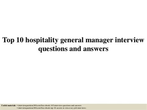 top 10 hospitality general manager questions and