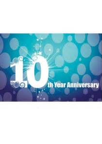 congratulations on anniversary of business 10 year anniversary business quotes quotesgram
