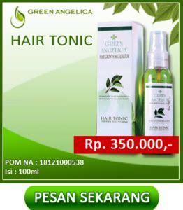 Green Hair Tonic Penumbuh Rambut Uh obat penumbuh rambut green angelicaobat rambut botak dan
