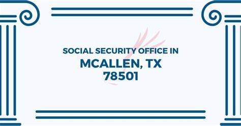Social Security Office Business Hours by Social Security Office In Mcallen 78501 Get Help Now