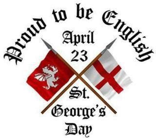 st george s day 2014 april 23rd is saint george s day the patron saint of england dragon slayer extraordinaire